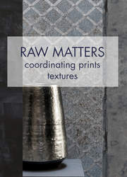 Raw Matters Collection